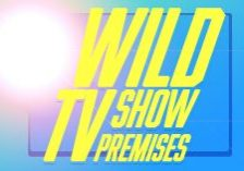 Fun-Wild-TV-Show-Premises